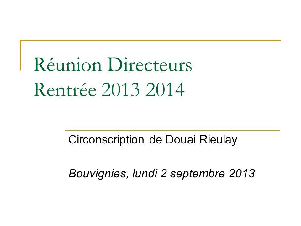 Réunion Directeurs Rentrée 2013 2014