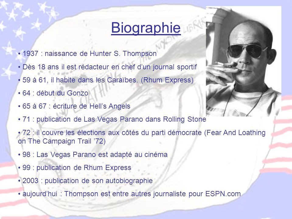 Biographie 1937 : naissance de Hunter S. Thompson
