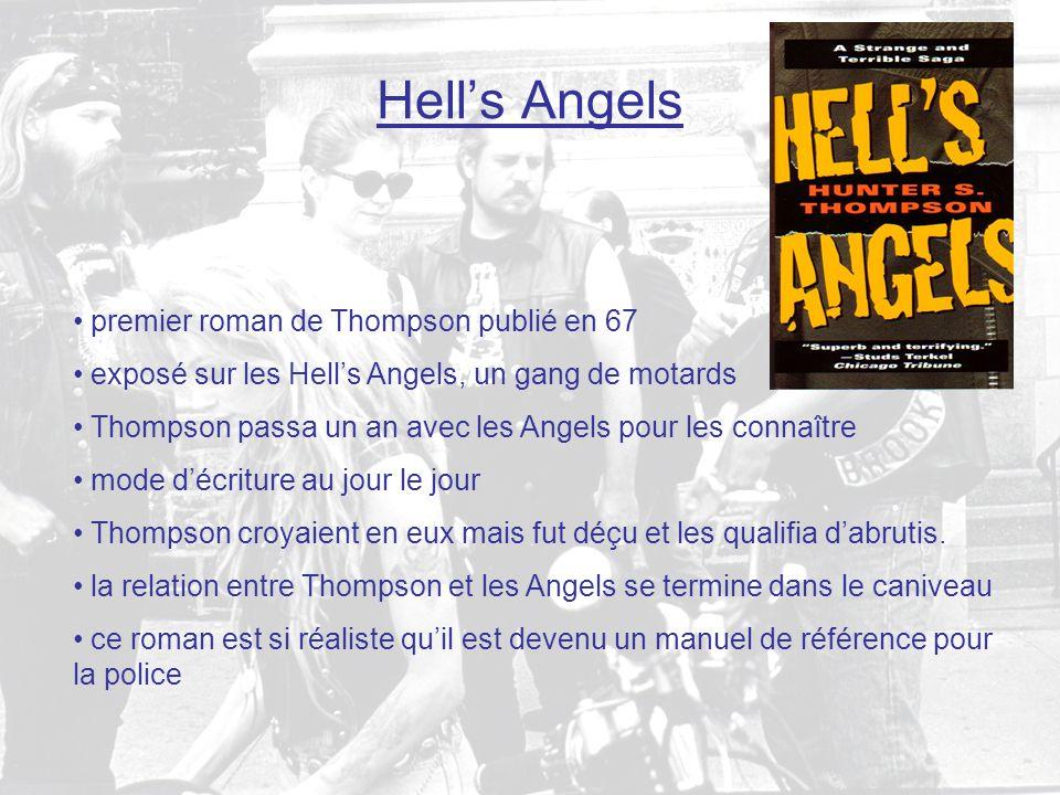 Hell's Angels premier roman de Thompson publié en 67