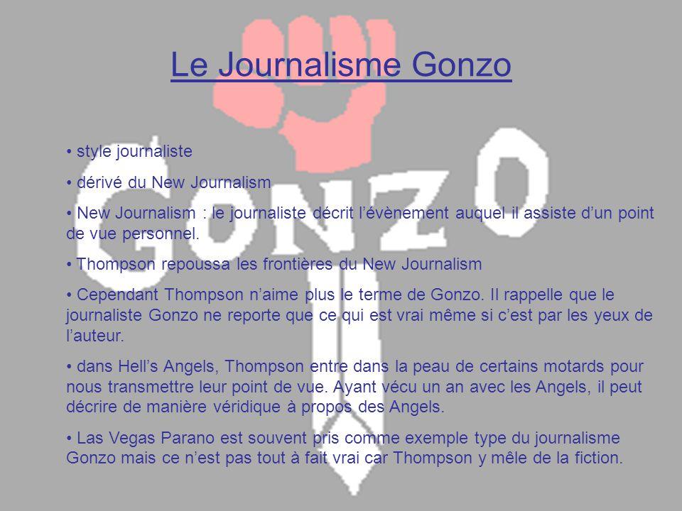 Le Journalisme Gonzo style journaliste dérivé du New Journalism
