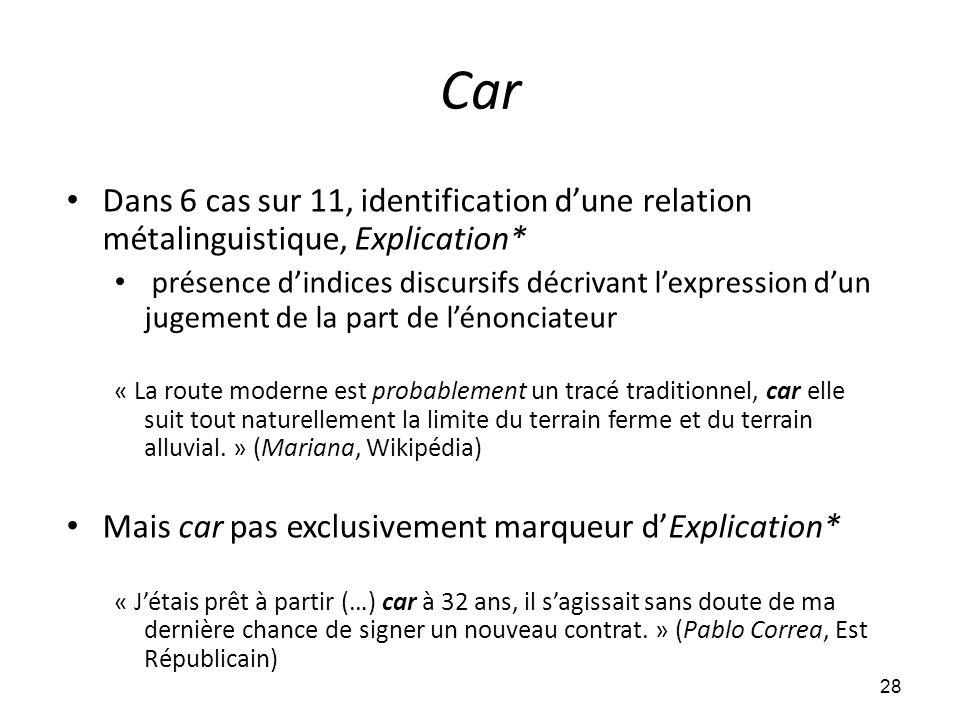 Car Dans 6 cas sur 11, identification d'une relation métalinguistique, Explication*