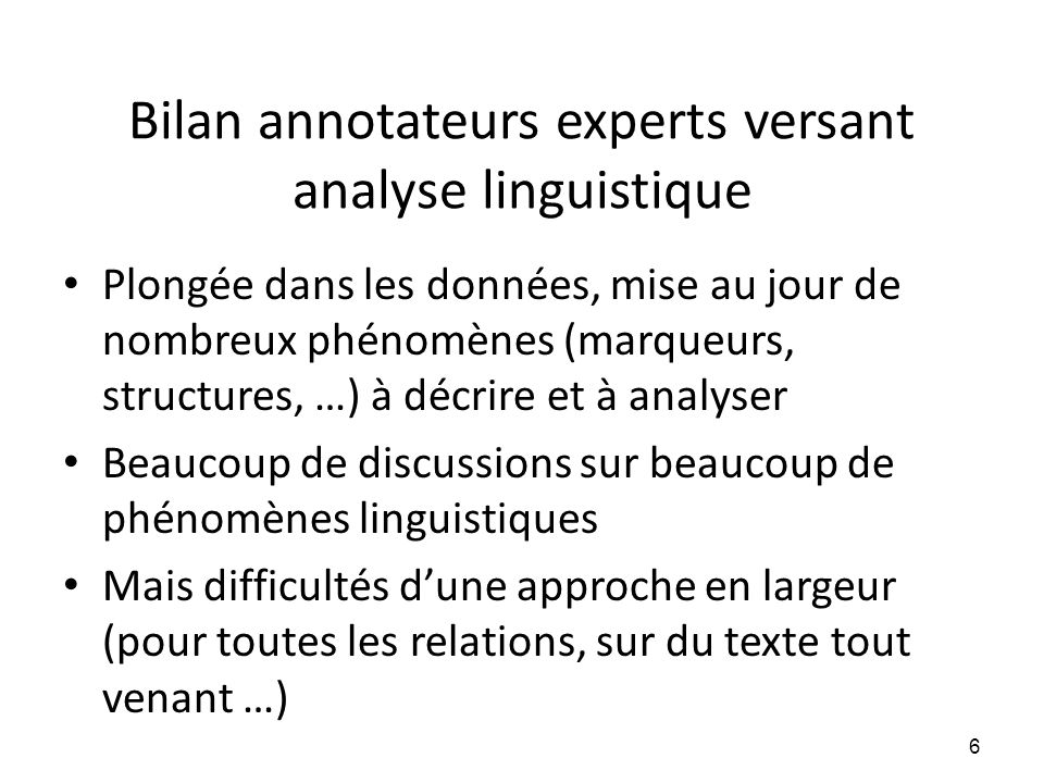 Bilan annotateurs experts versant analyse linguistique