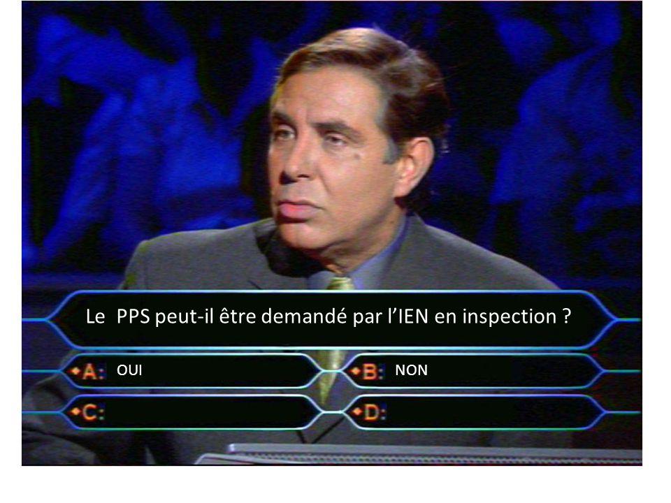 Le PPS peut-il être demandé par l'IEN en inspection