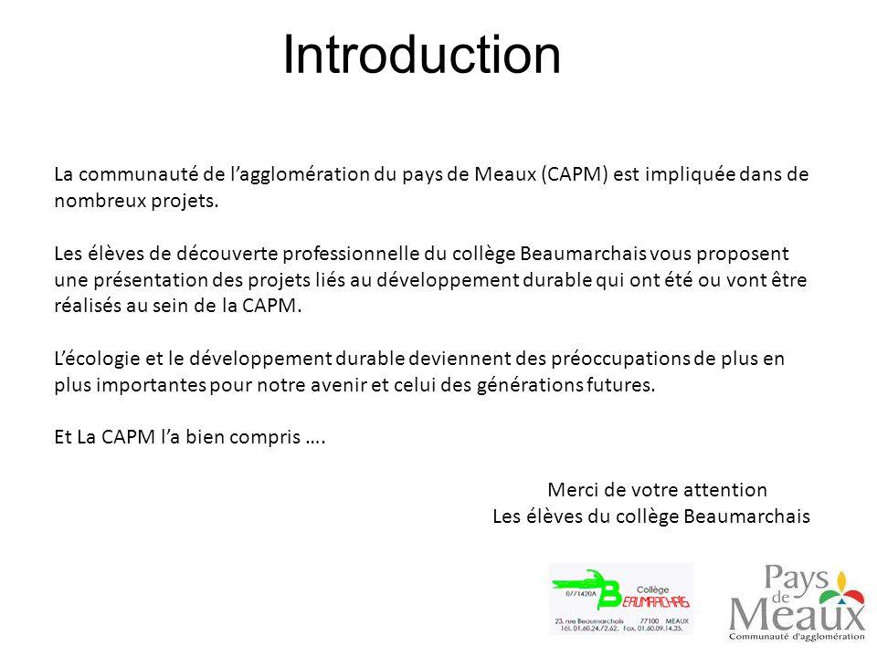 Introduction La communauté de l'agglomération du pays de Meaux (CAPM) est impliquée dans de nombreux projets.