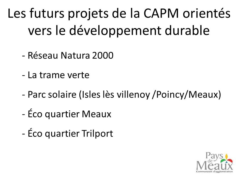 Les futurs projets de la CAPM orientés vers le développement durable