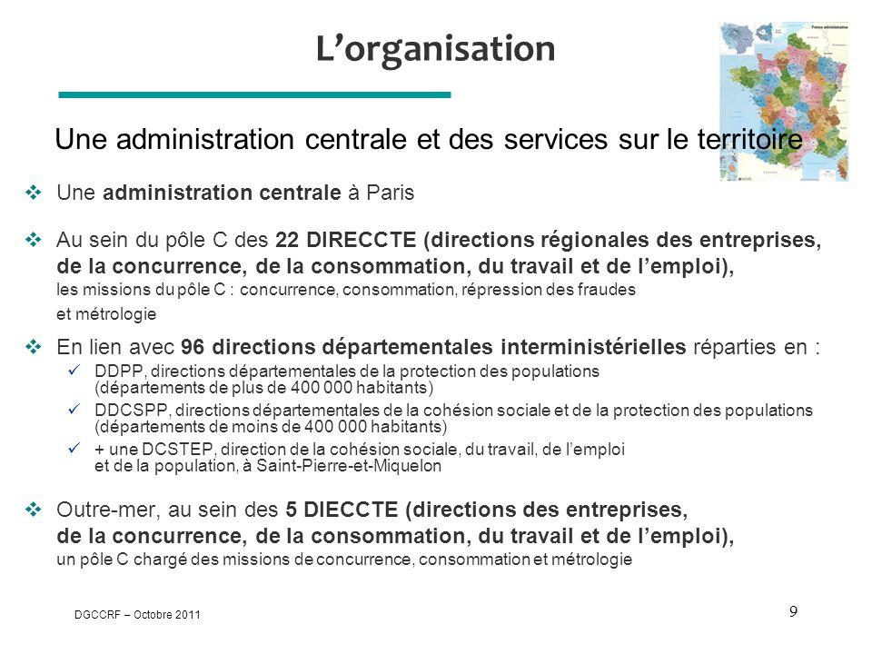 Une administration centrale et des services sur le territoire