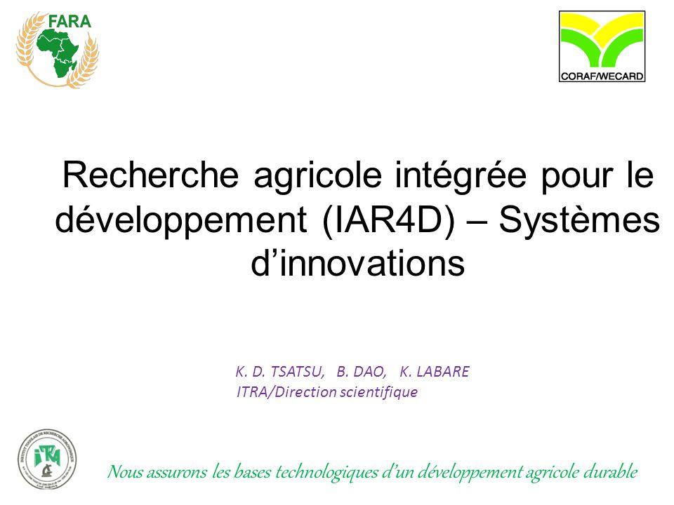 Recherche agricole intégrée pour le développement (IAR4D) – Systèmes d'innovations