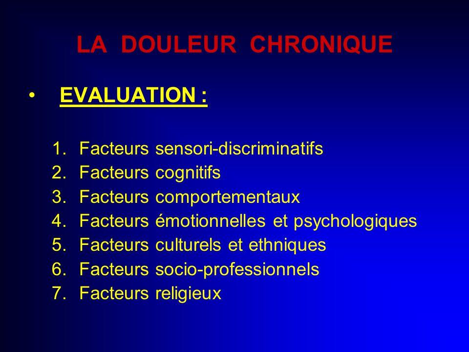 LA DOULEUR CHRONIQUE EVALUATION : Facteurs sensori-discriminatifs