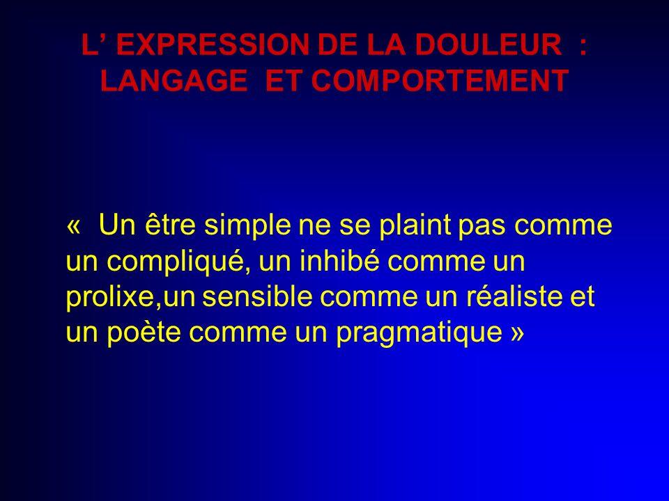L' EXPRESSION DE LA DOULEUR : LANGAGE ET COMPORTEMENT