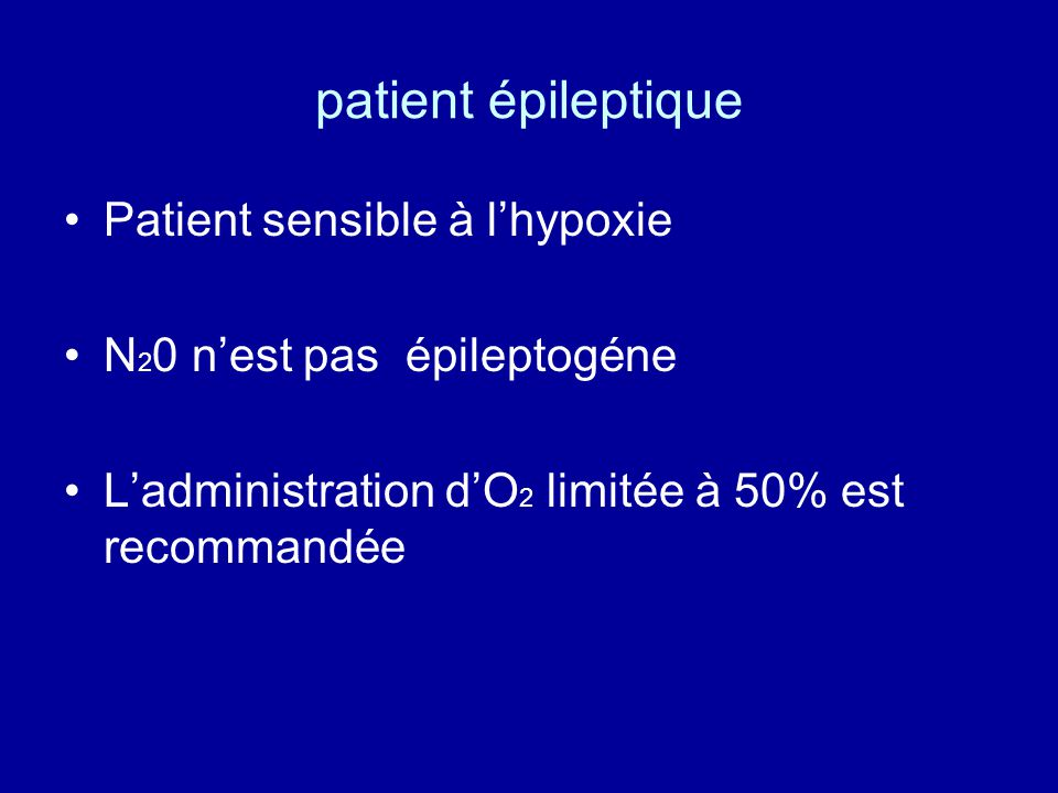 patient épileptique Patient sensible à l'hypoxie