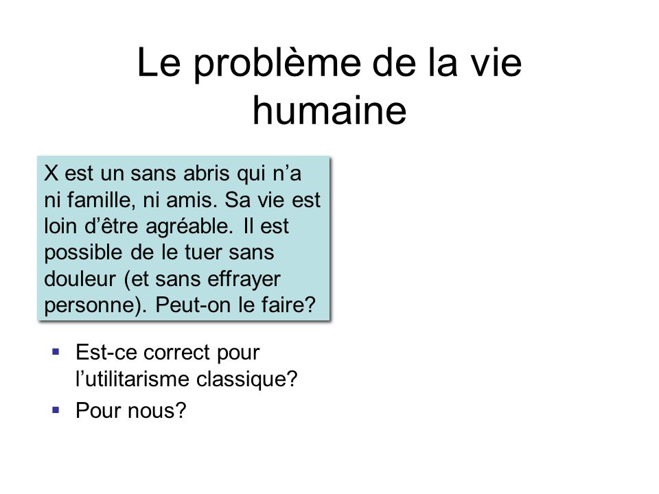 Le problème de la vie humaine