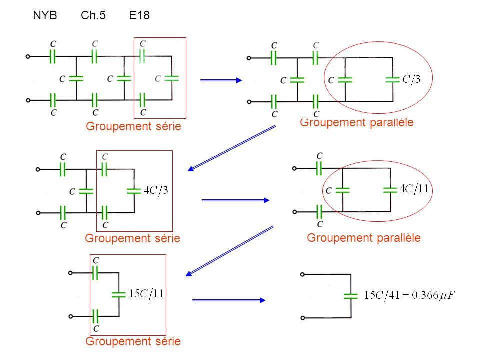 NYB Ch.5 E18 Groupement parallèle. Groupement série.