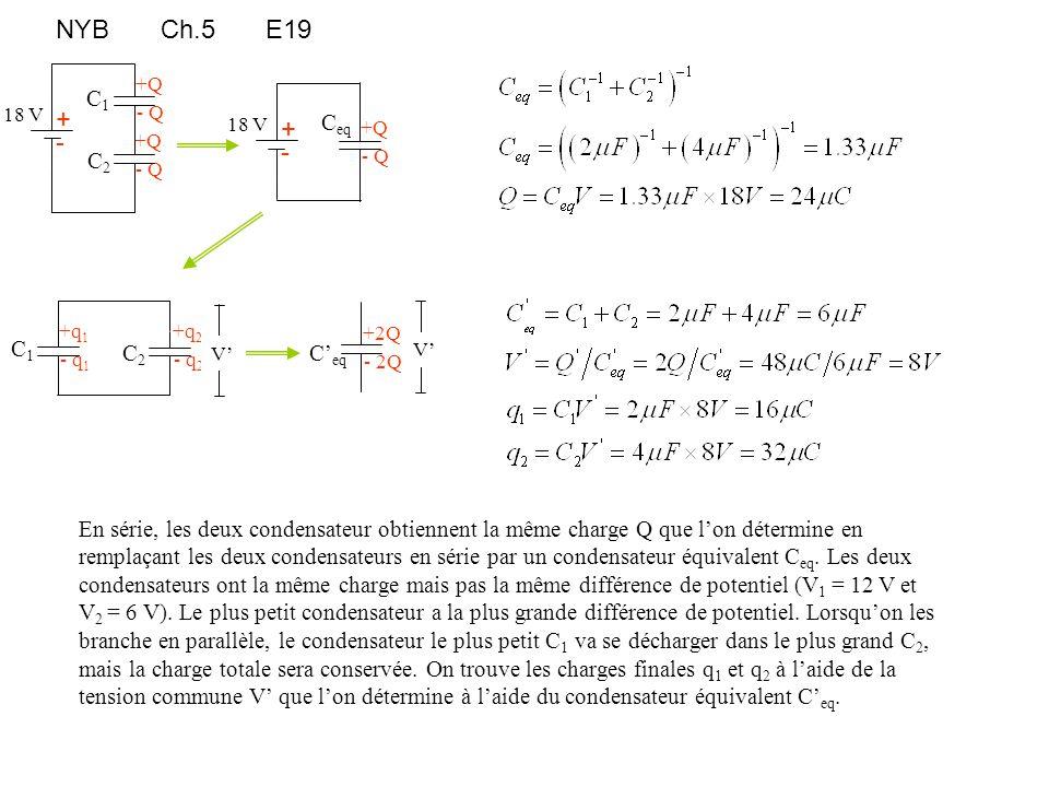 NYB Ch.5 E19 +Q + +Q - + +Q - +q1 +q2 +2Q C1 Ceq C2 C2 C1 C'eq