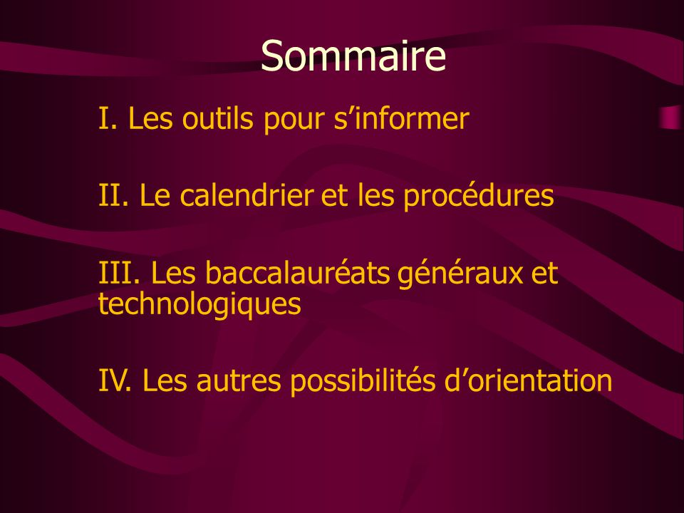 Sommaire I. Les outils pour s'informer