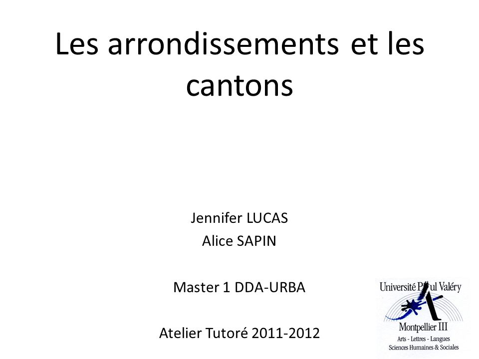 Les arrondissements et les cantons