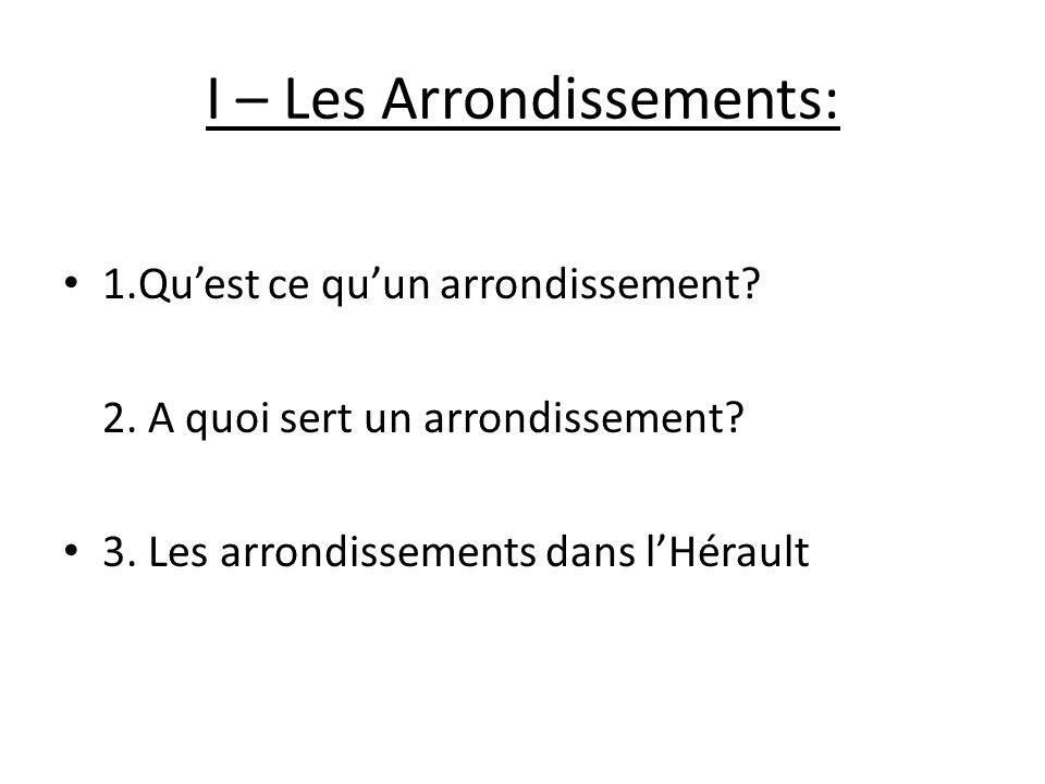 I – Les Arrondissements: