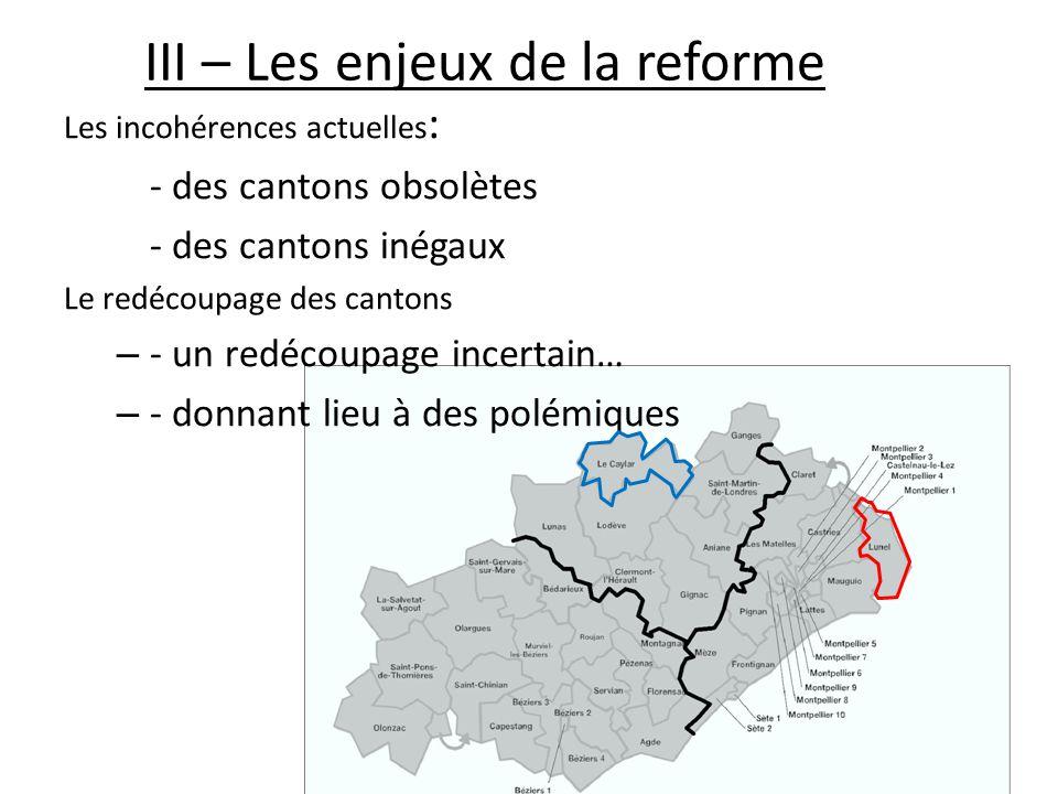 III – Les enjeux de la reforme