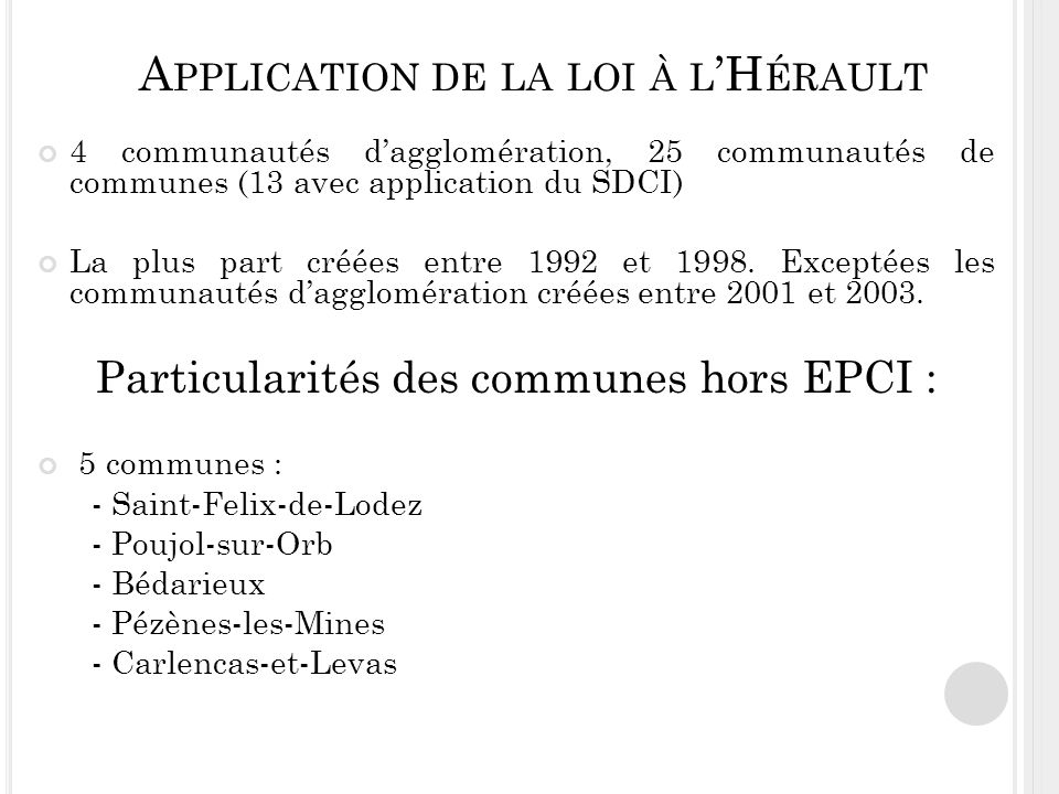 Application de la loi à l'Hérault