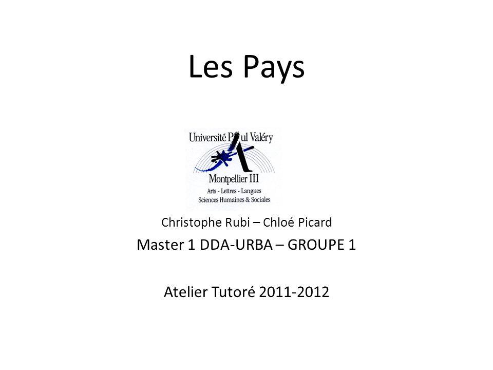 Les Pays Master 1 DDA-URBA – GROUPE 1 Atelier Tutoré 2011-2012