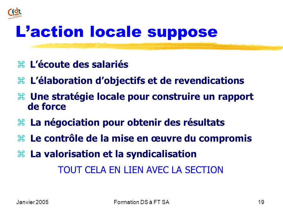 L'action locale suppose