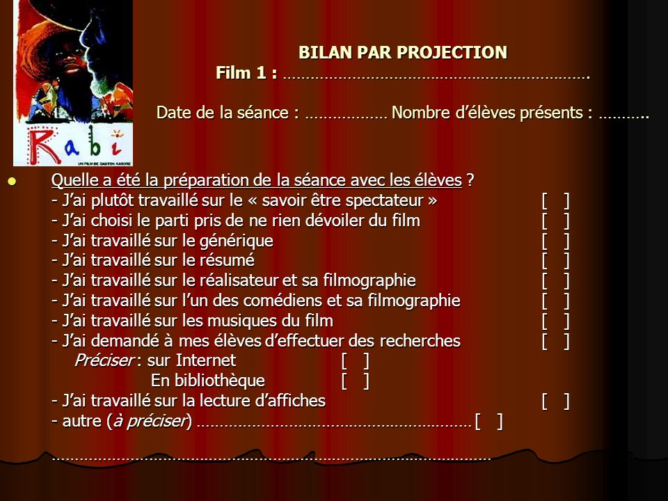 BILAN PAR PROJECTION Film 1 : …………………………………………………………