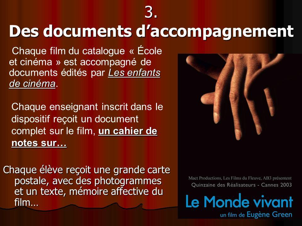 3. Des documents d'accompagnement