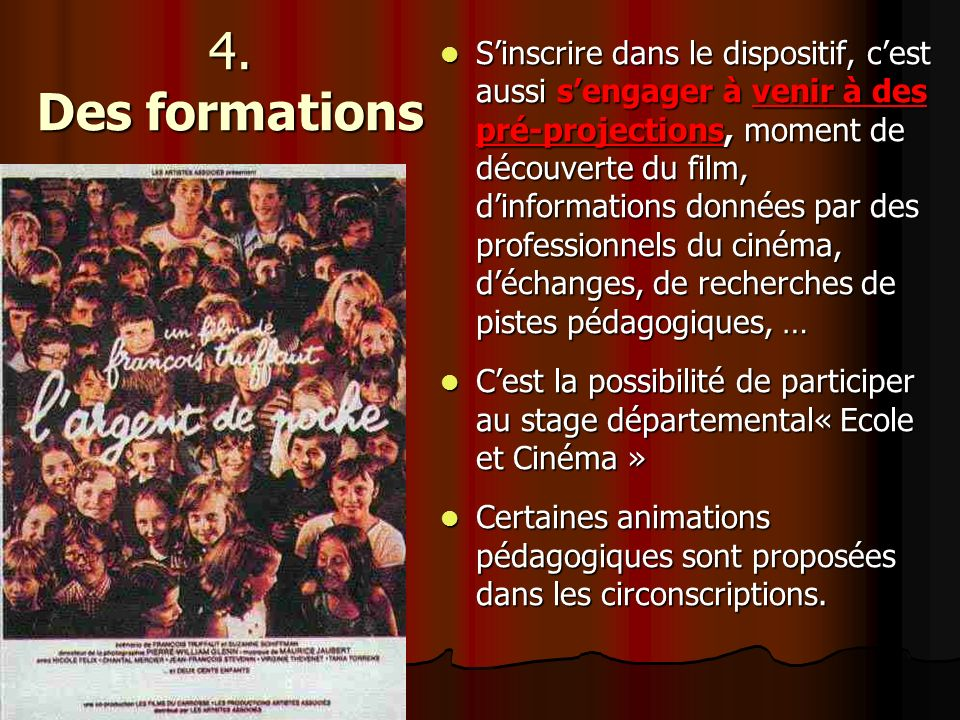 4. Des formations