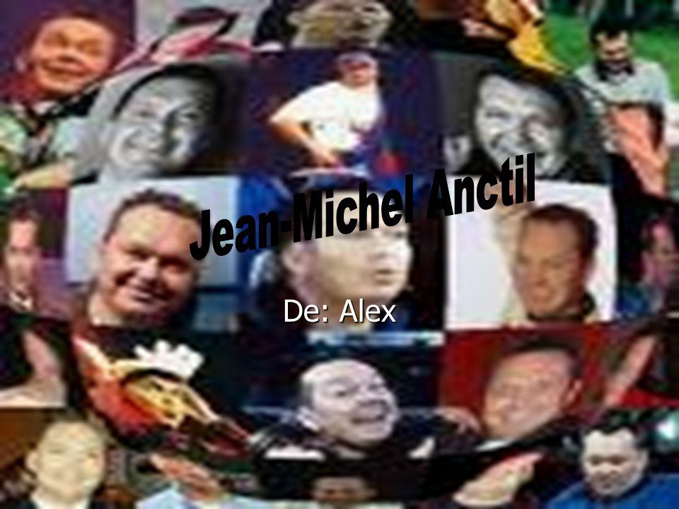 Jean-Michel Anctil De: Alex