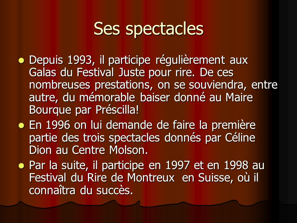 Ses spectacles