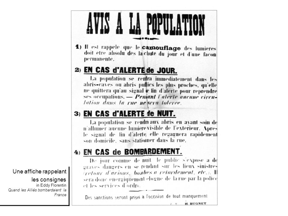 Une affiche rappelant les consignes in Eddy Florentin Quand les Alliés bombardaient la France