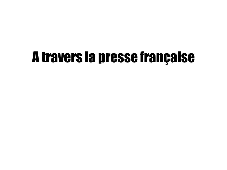 A travers la presse française
