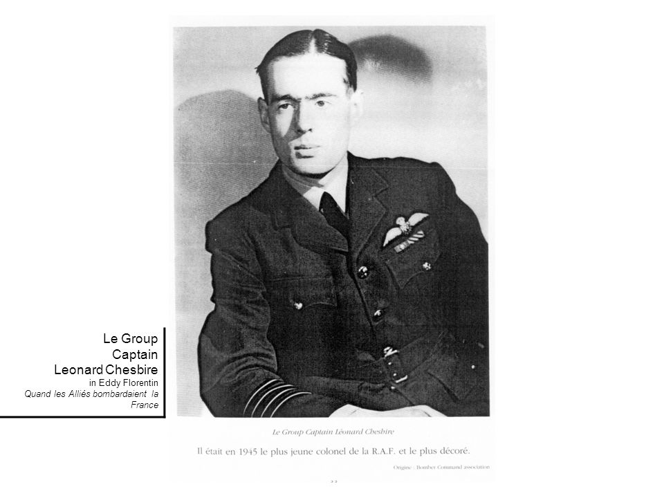 Le Group Captain Leonard Chesbire in Eddy Florentin Quand les Alliés bombardaient la France