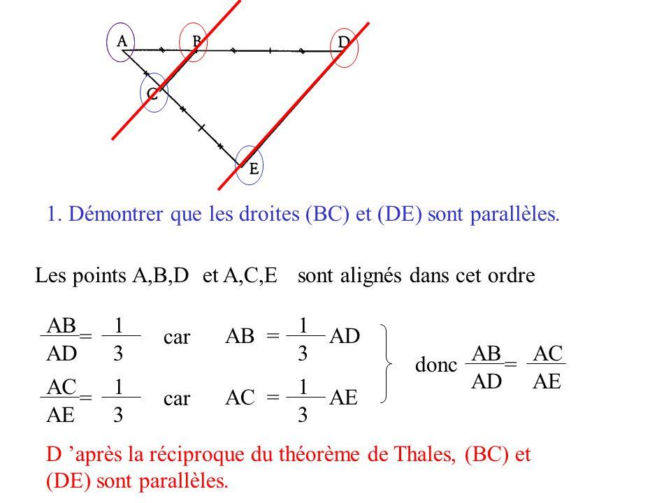 1. Démontrer que les droites (BC) et (DE) sont parallèles.
