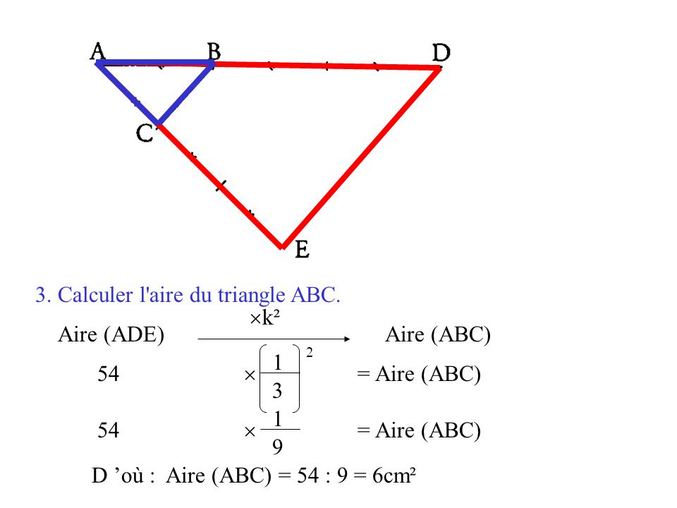 3. Calculer l aire du triangle ABC.