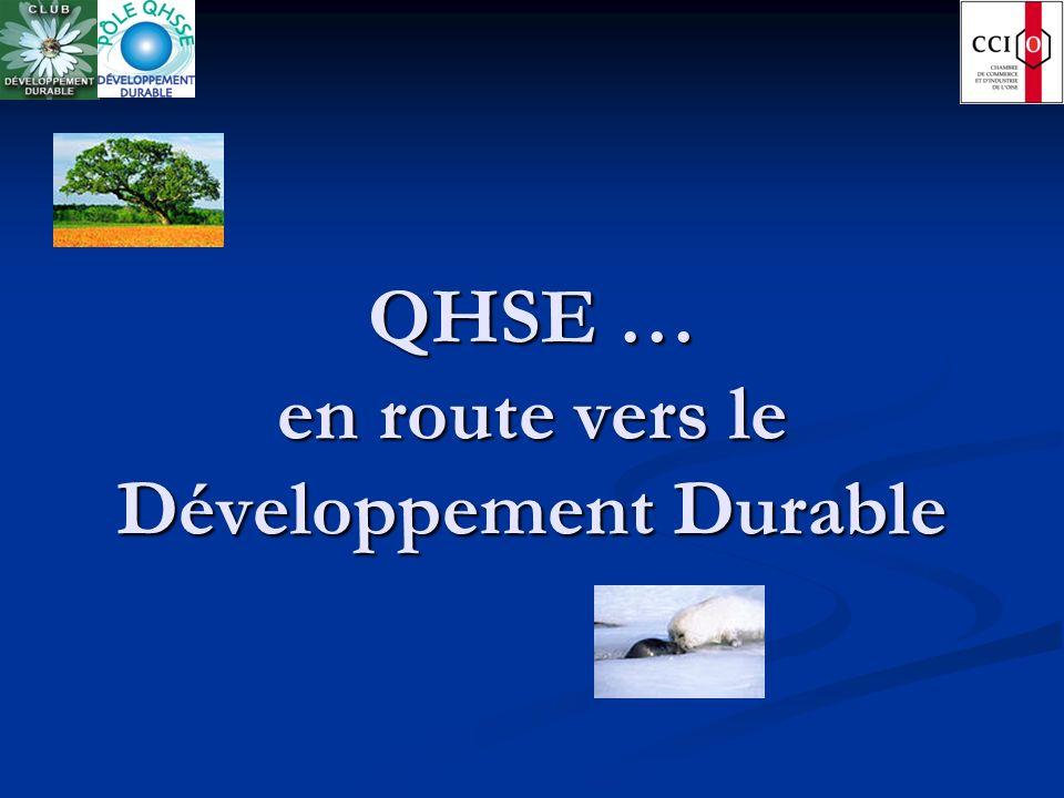 QHSE … en route vers le Développement Durable