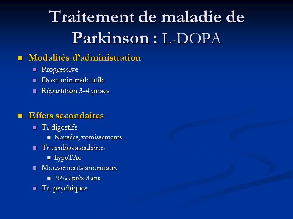 Traitement de maladie de Parkinson : L-DOPA