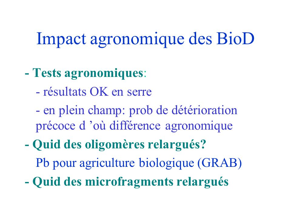 Impact agronomique des BioD