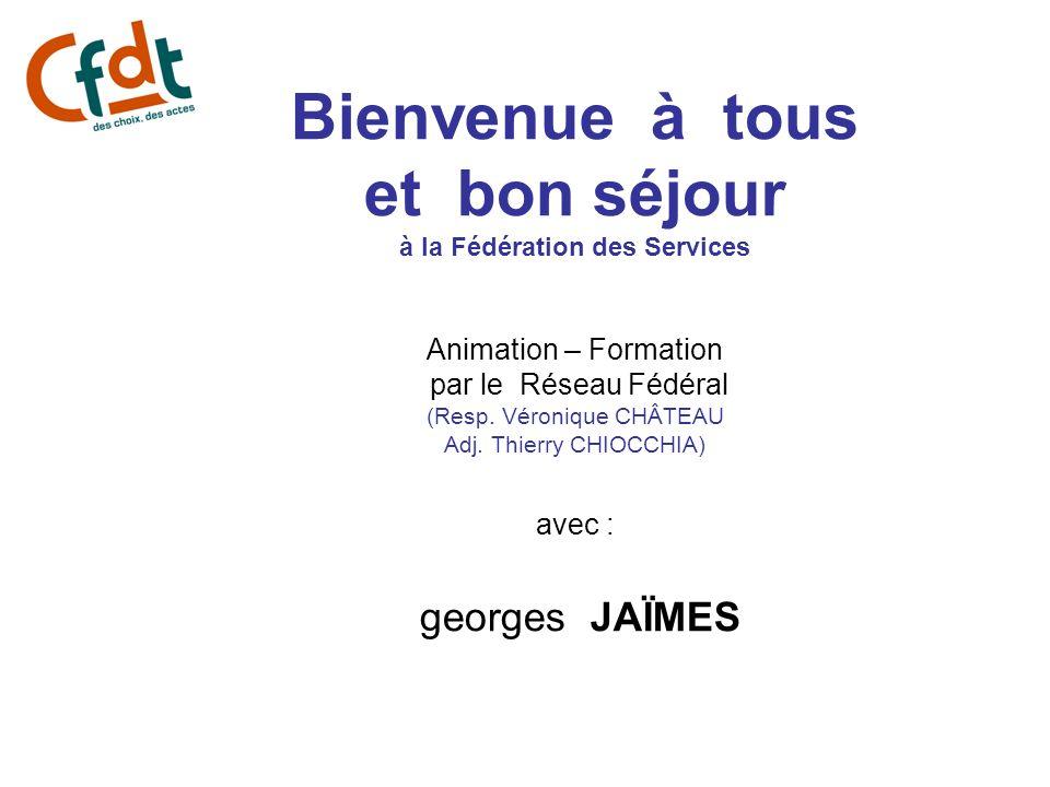 Bienvenue à tous et bon séjour à la Fédération des Services Animation – Formation par le Réseau Fédéral (Resp.