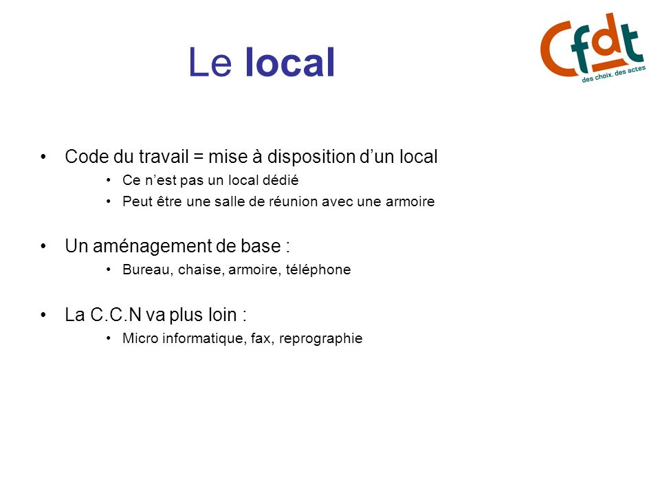 Le local Code du travail = mise à disposition d'un local