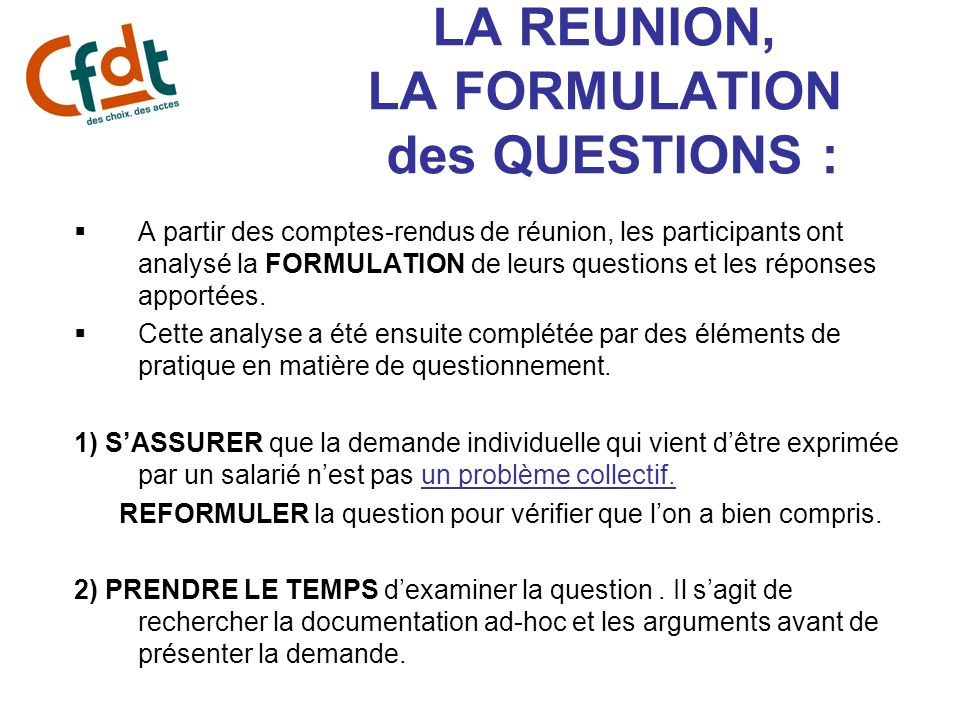 LA REUNION, LA FORMULATION des QUESTIONS :
