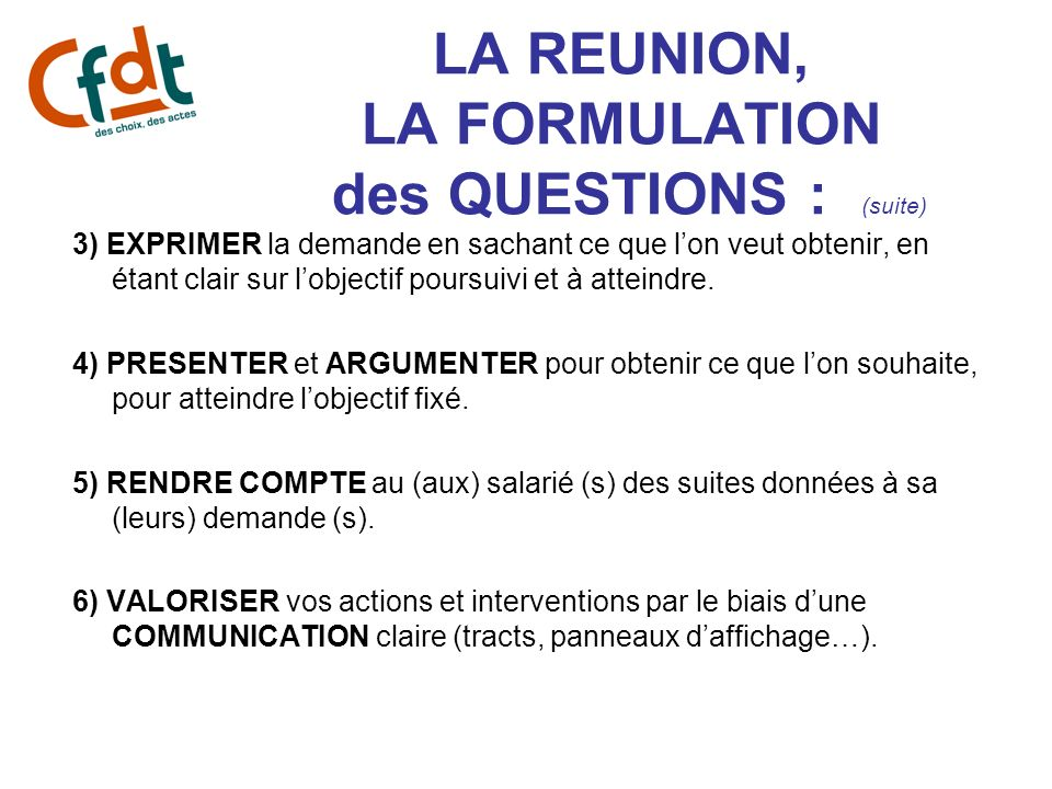 LA REUNION, LA FORMULATION des QUESTIONS : (suite)