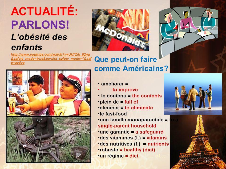 ACTUALITÉ: PARLONS. L'obésité des enfants http://www. youtube