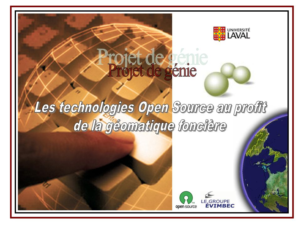 Projet de génie Les technologies Open Source au profit