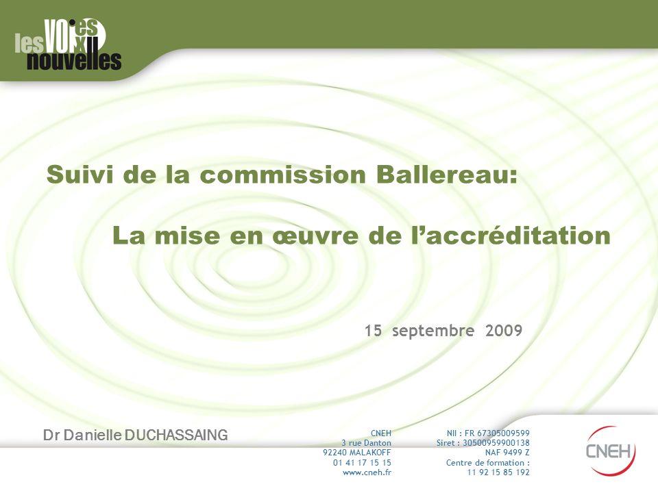 Suivi de la commission Ballereau: La mise en œuvre de l'accréditation