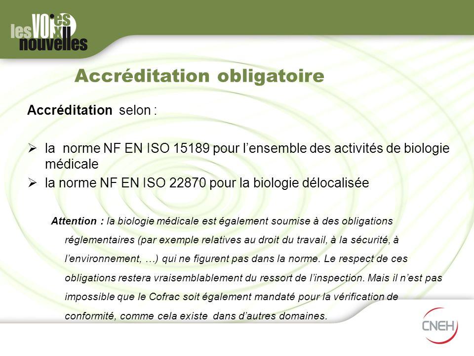 Accréditation obligatoire