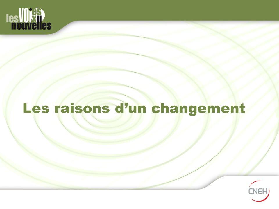 Les raisons d'un changement