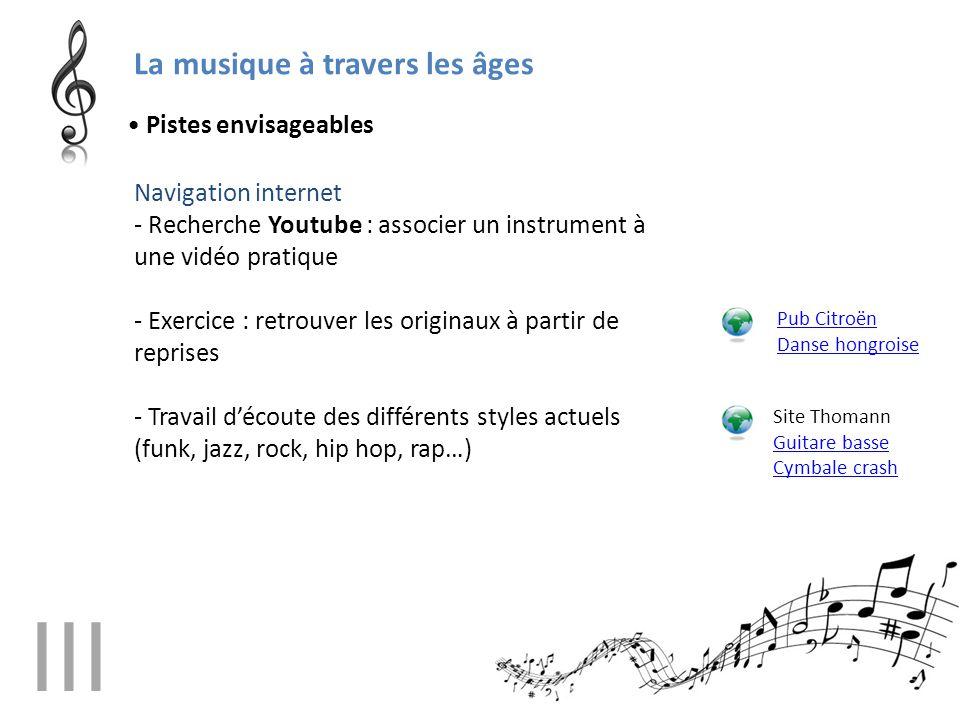 III La musique à travers les âges • Pistes envisageables