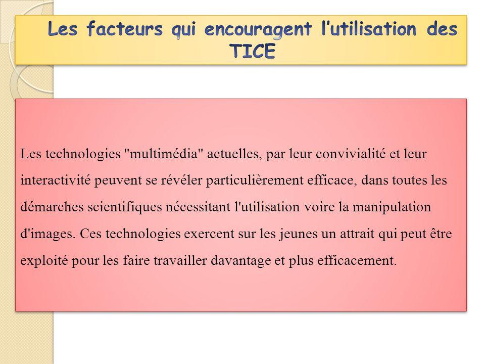 Les facteurs qui encouragent l'utilisation des TICE
