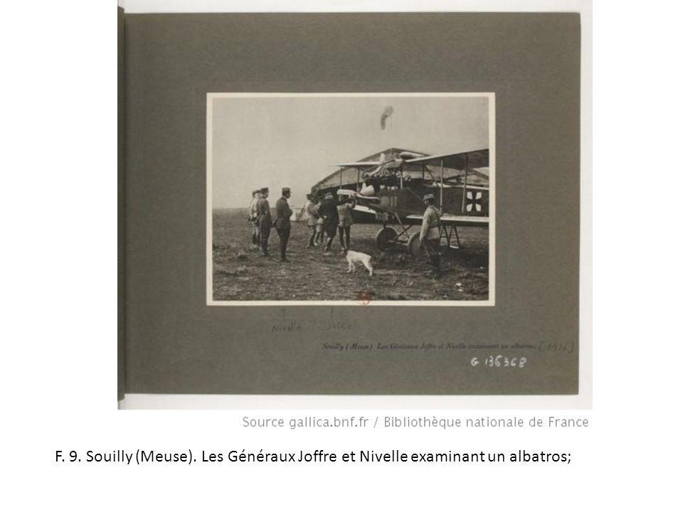 F. 9. Souilly (Meuse). Les Généraux Joffre et Nivelle examinant un albatros;
