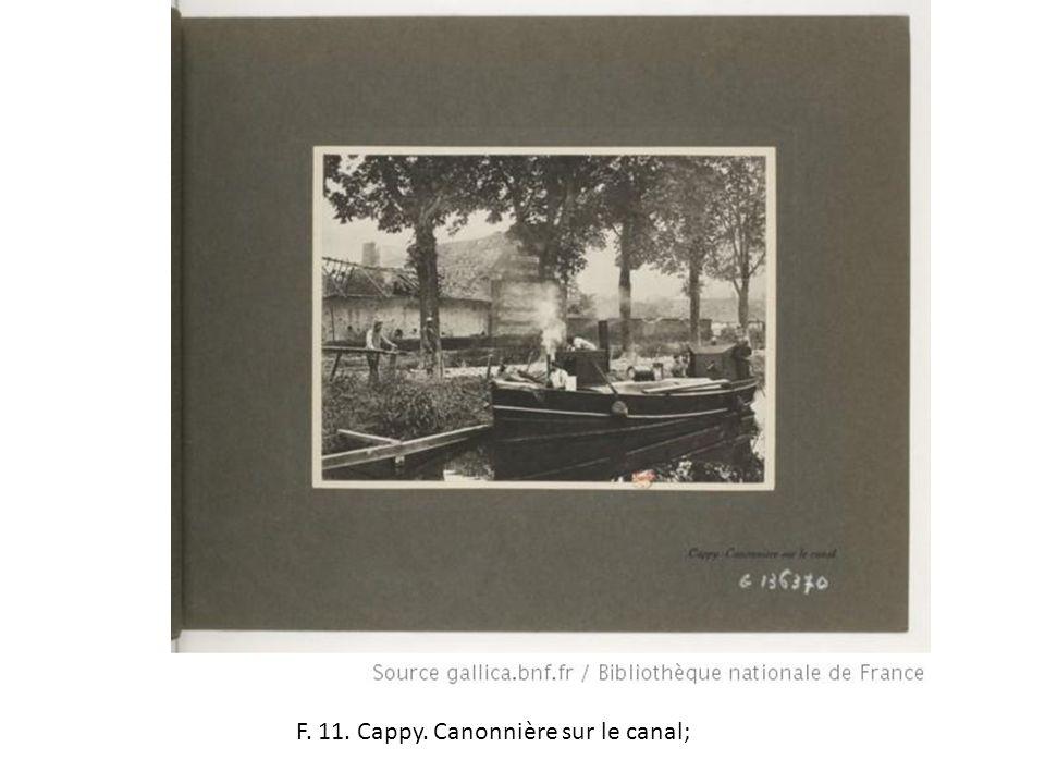 F. 11. Cappy. Canonnière sur le canal;